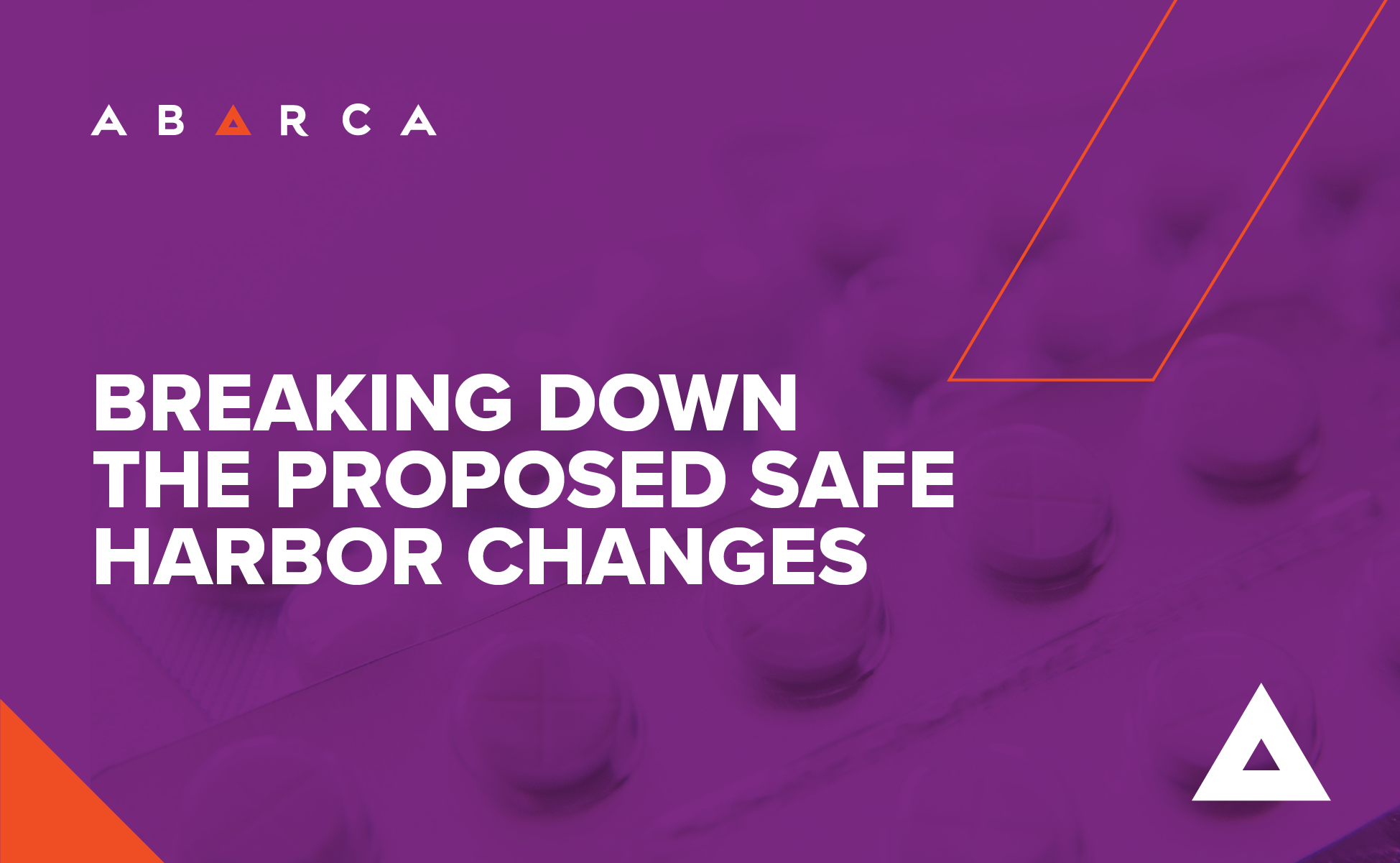 Abarca Health is breaking down the proposed safe harbor changes