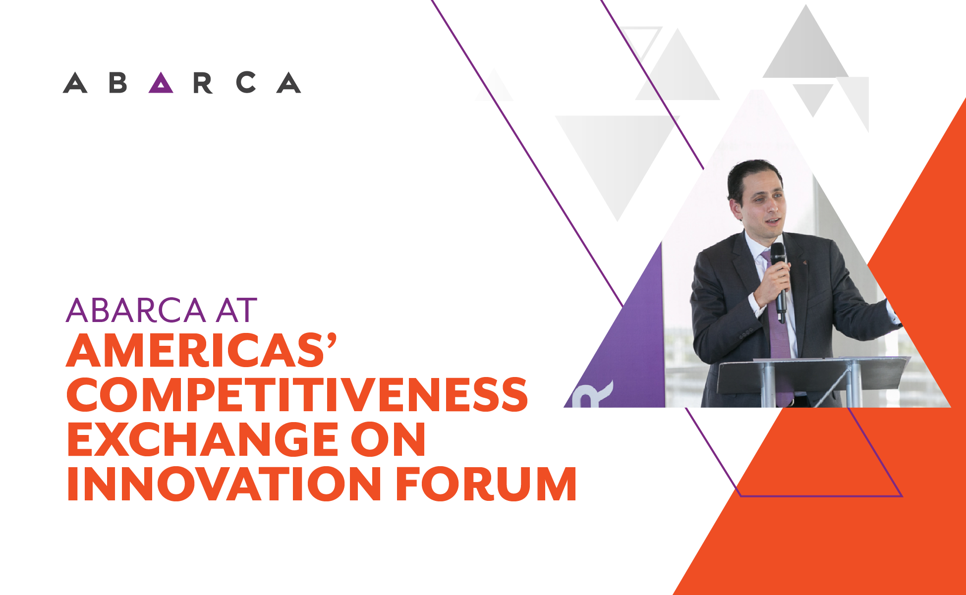 Abarca selected to present at Americas' Competitiveness Exchange on Innovation Forum