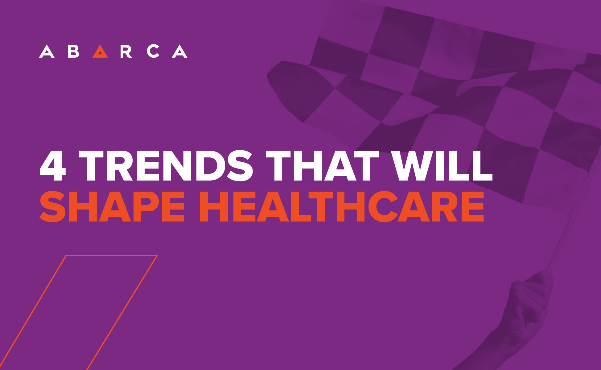 4 Trends That Will Shape Healthcare