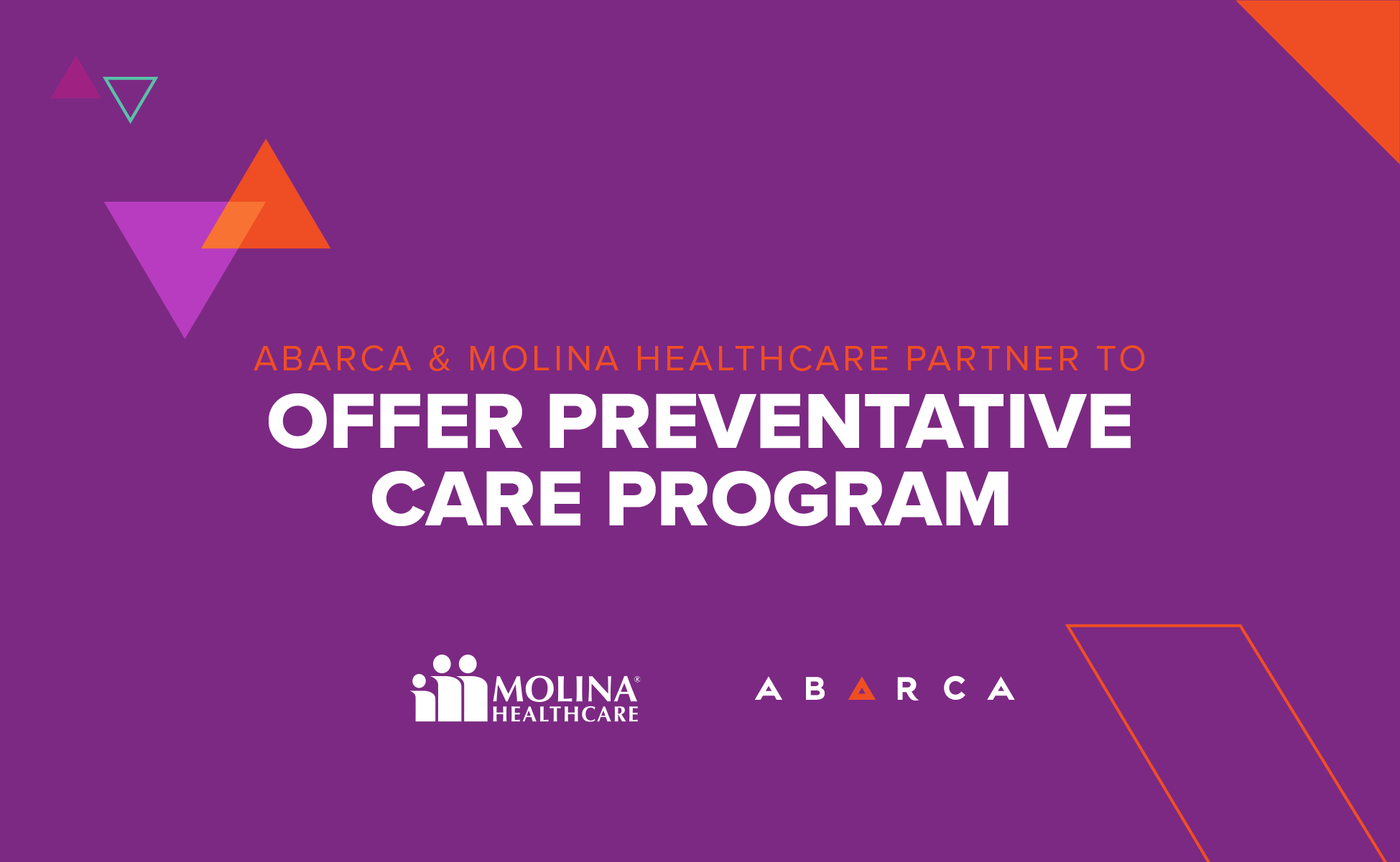 Abarca and Molina Healthcare partner to offer preventative care program for members