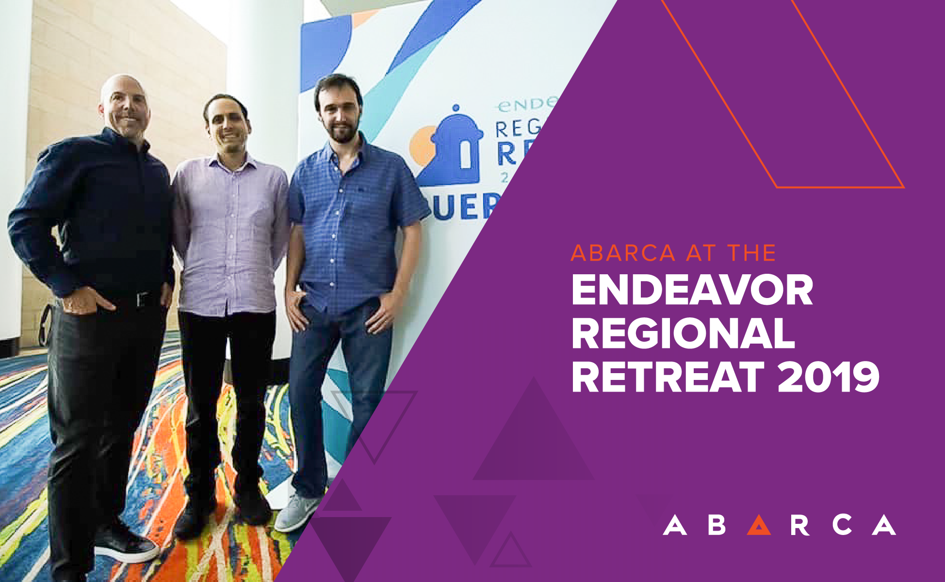 Abarca participated at the Endeavor Regional Retreat 2019