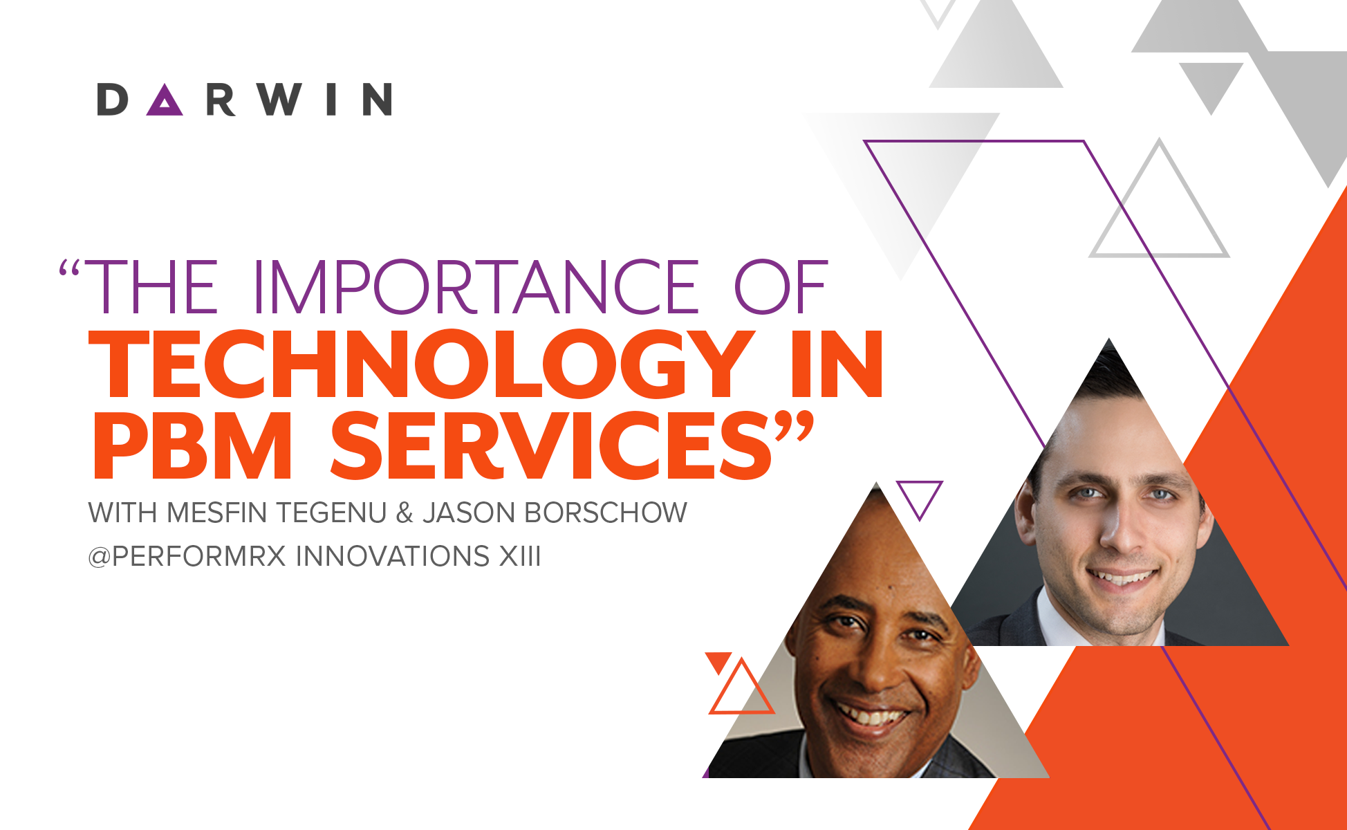 Darwin_Abarca_The Importance of Technology in PBM Services_Jason Borschow_Mesfin Tegenu_PerformRx_Innovations XIII