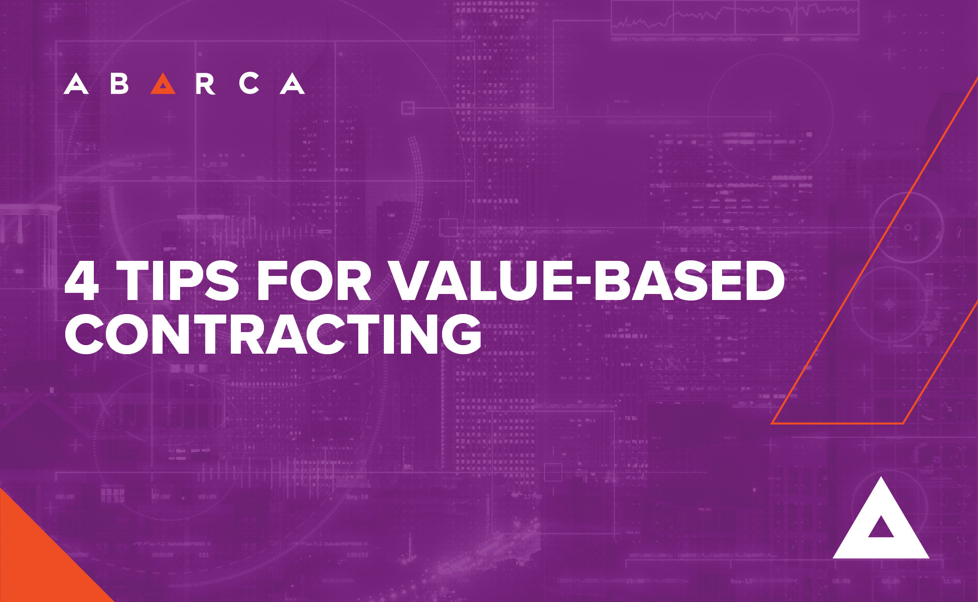 Abarca Health: 4 Tips for Value-Based Contracting