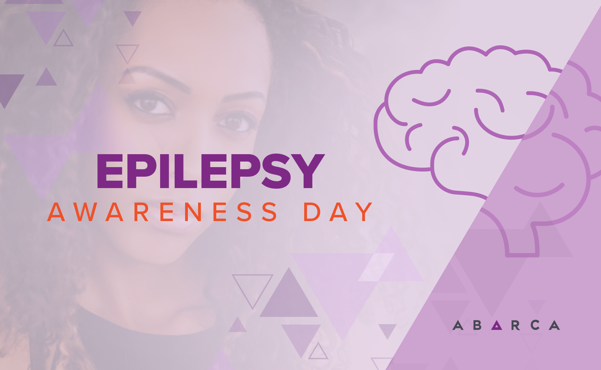 Epilepsy Awareness Day: Abarca is Shining a Spotlight on This Misunderstood Condition