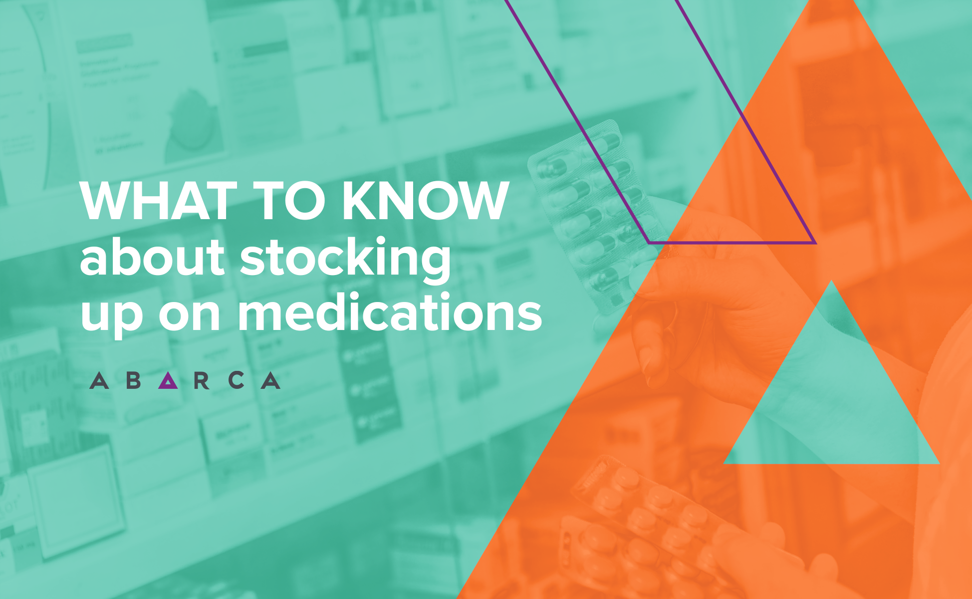 Abarca_What to know about stocking up on medications during social distancing