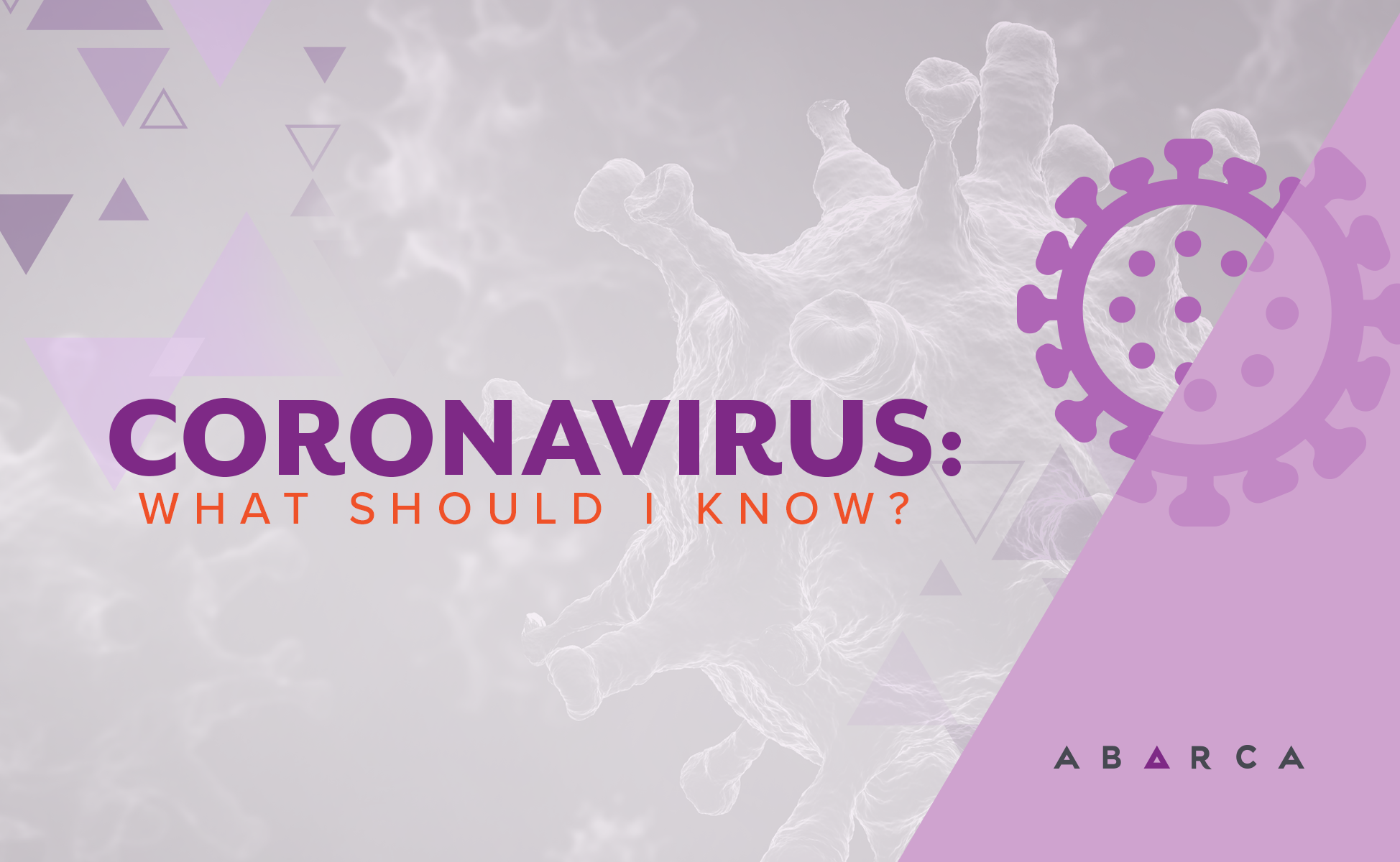 Abarca Health: What should I know about the Coronavirus?