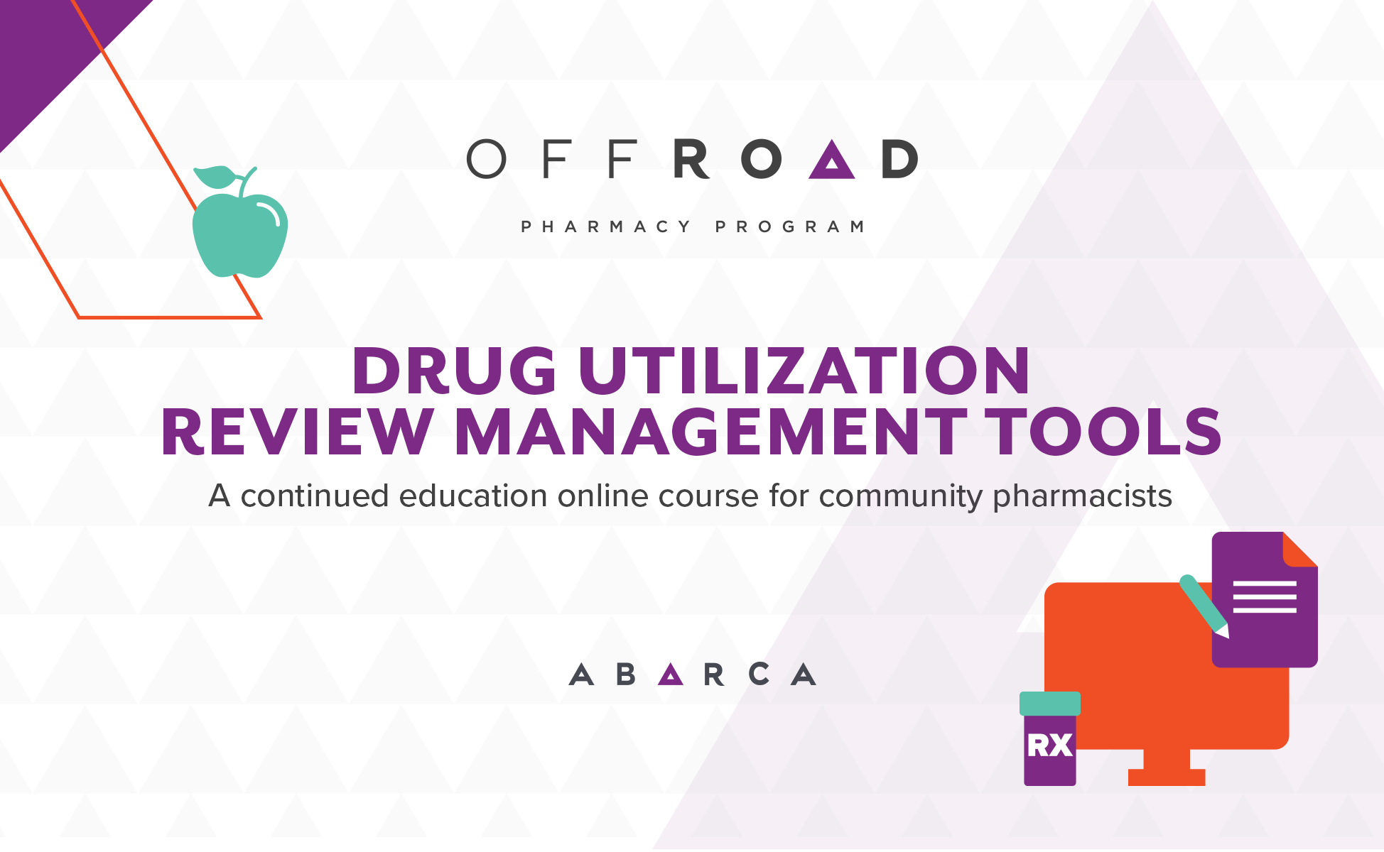Abarca teams up with Colegio de Farmacéticos de Puerto Rico to offer our first online continuing education course for community pharmacists