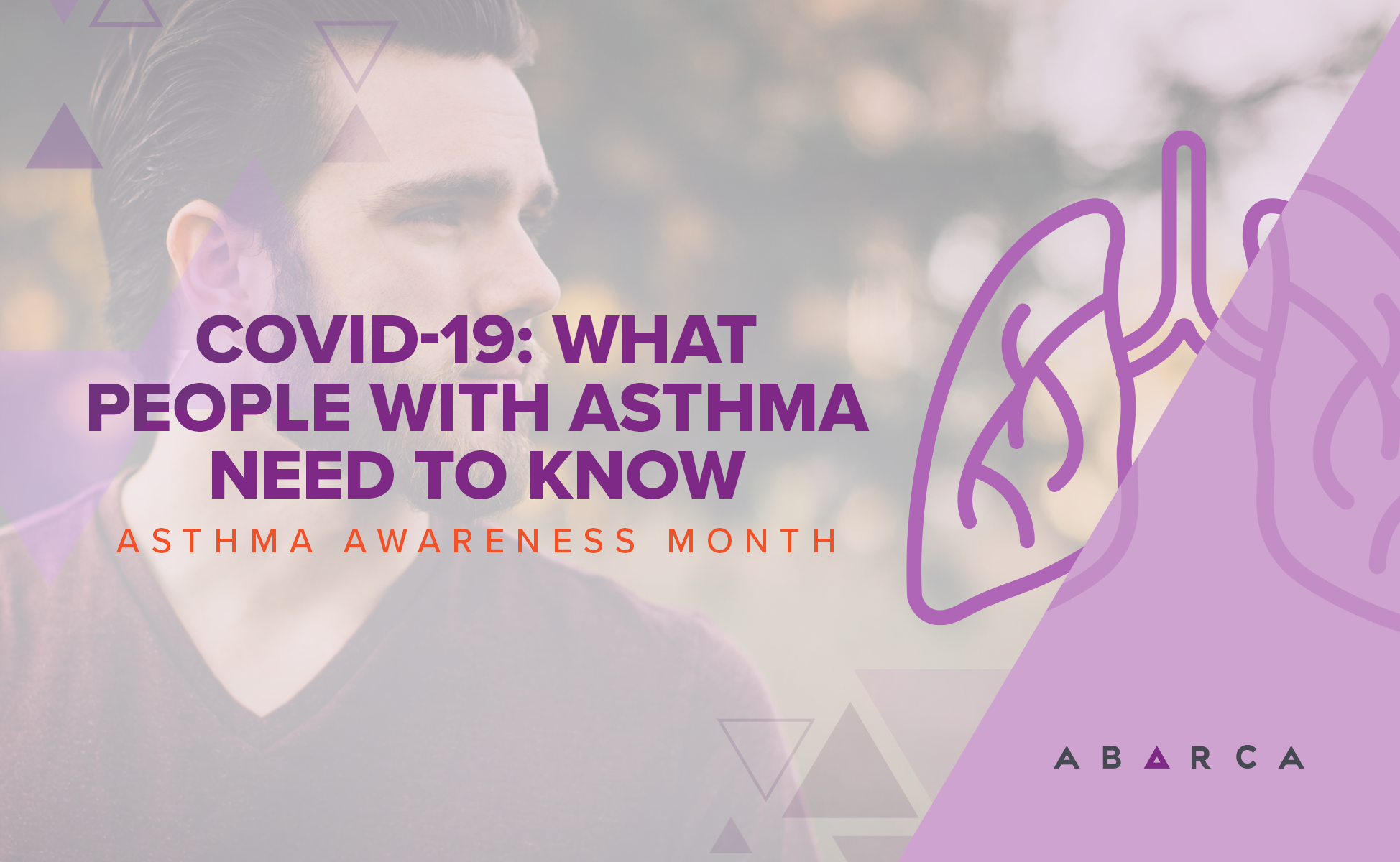 Abarca_May is Asthma Awareness Month
