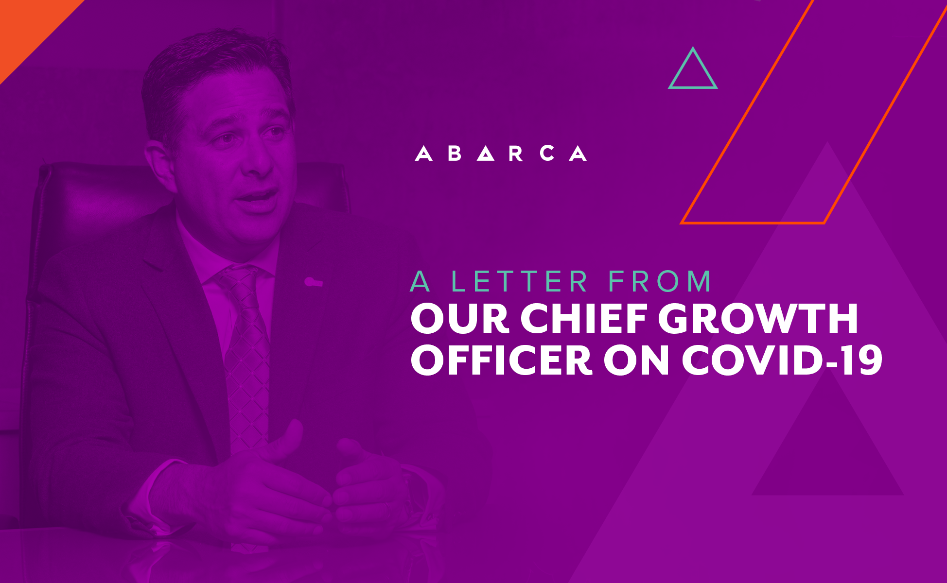 Abarca_Post_JavierGonzalez_A LETTER FROM OUR CHIEF GROWTH OFFICER ON COVID-19