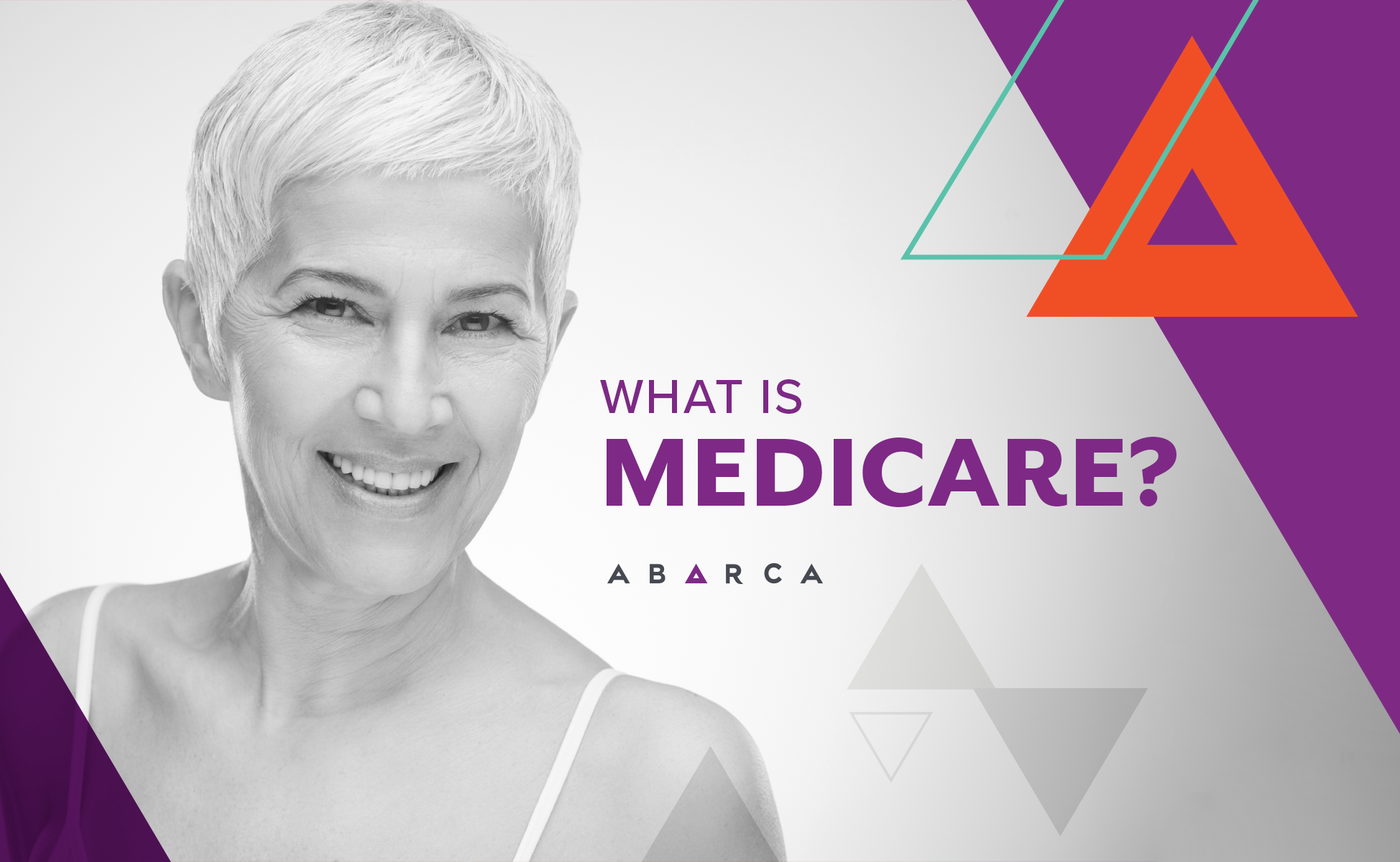 Abarca Health: What is Medicare?