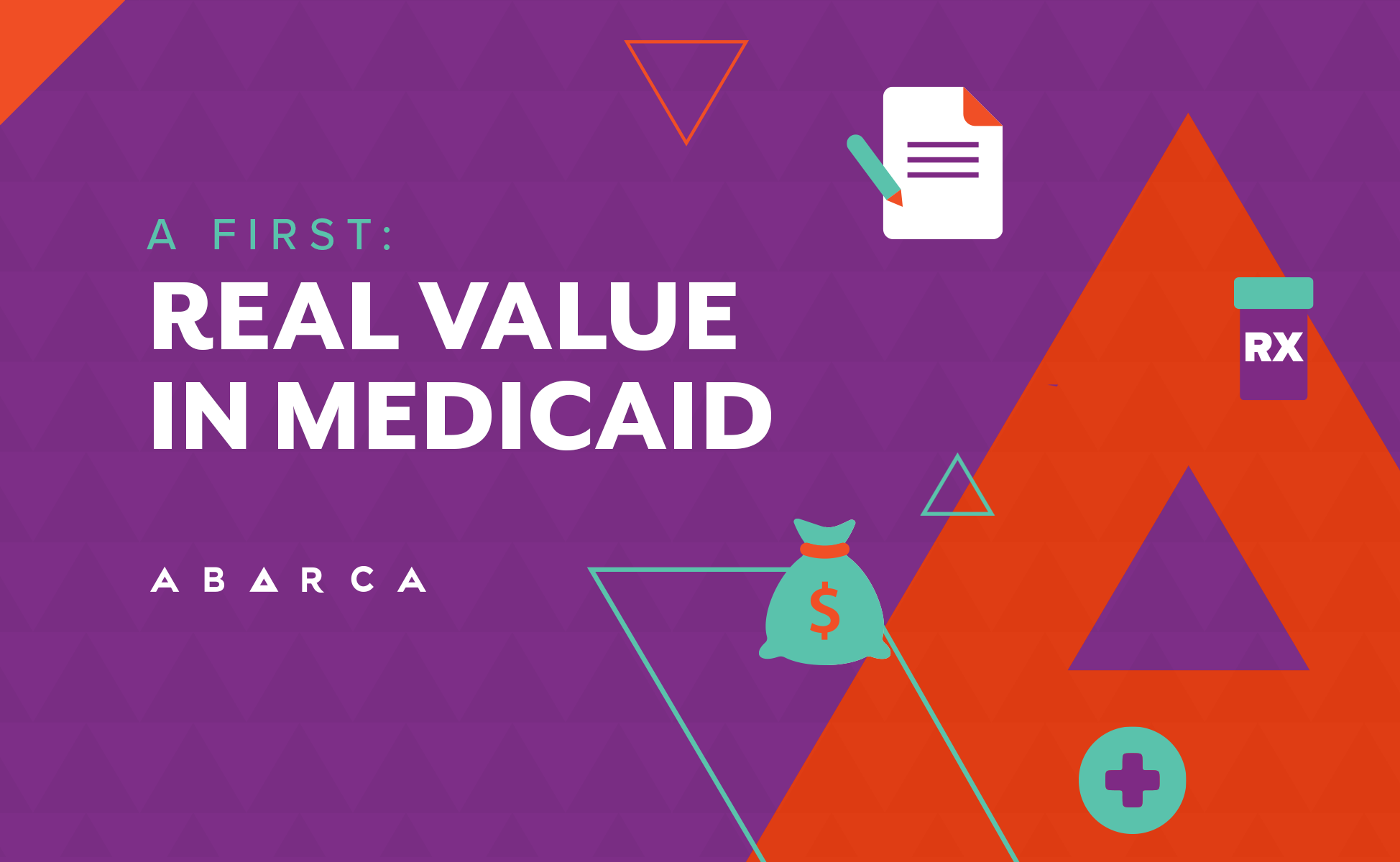 Abarca delivers real value in Medicaid