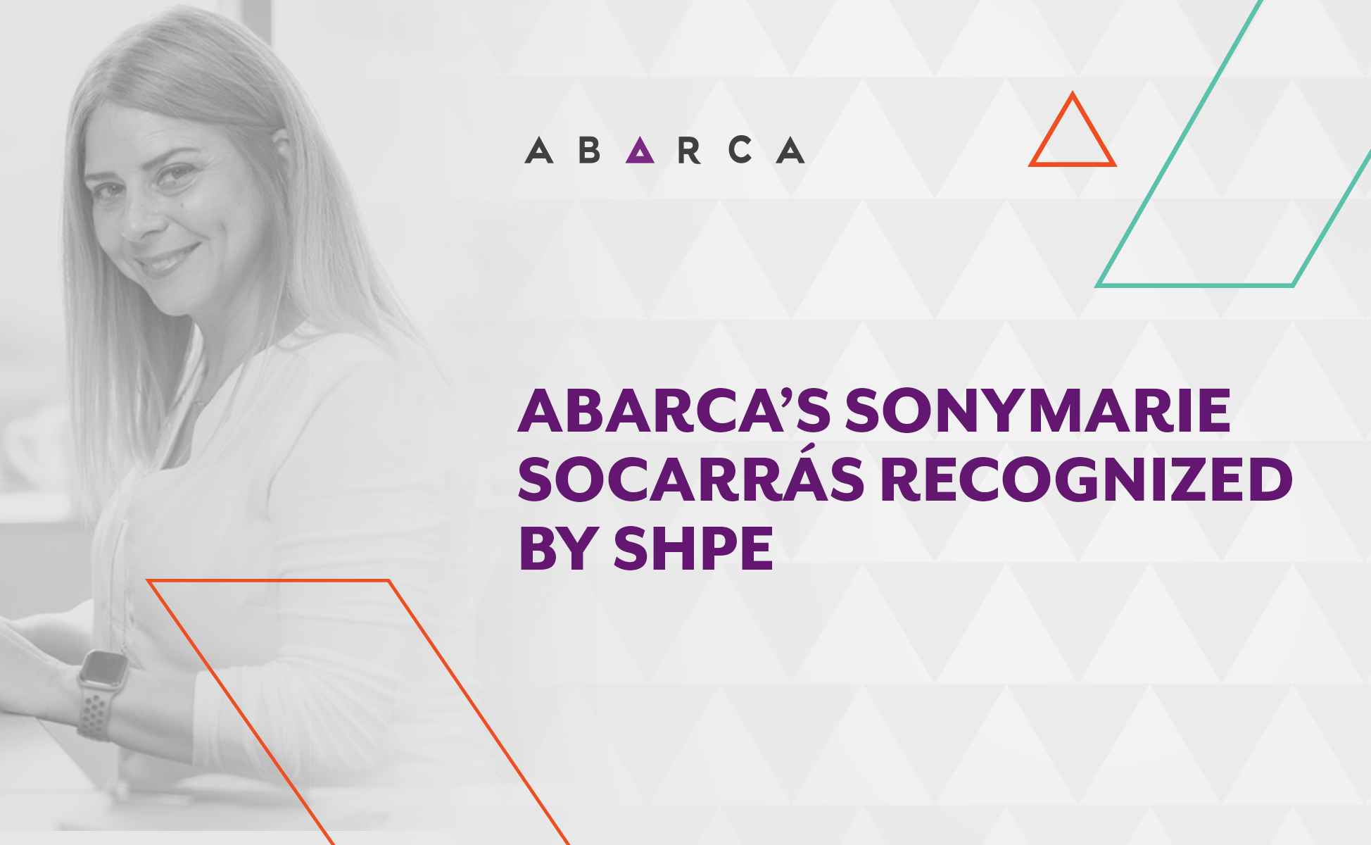 Abarca Health's Sonymarie Socarras recognized by SHPE