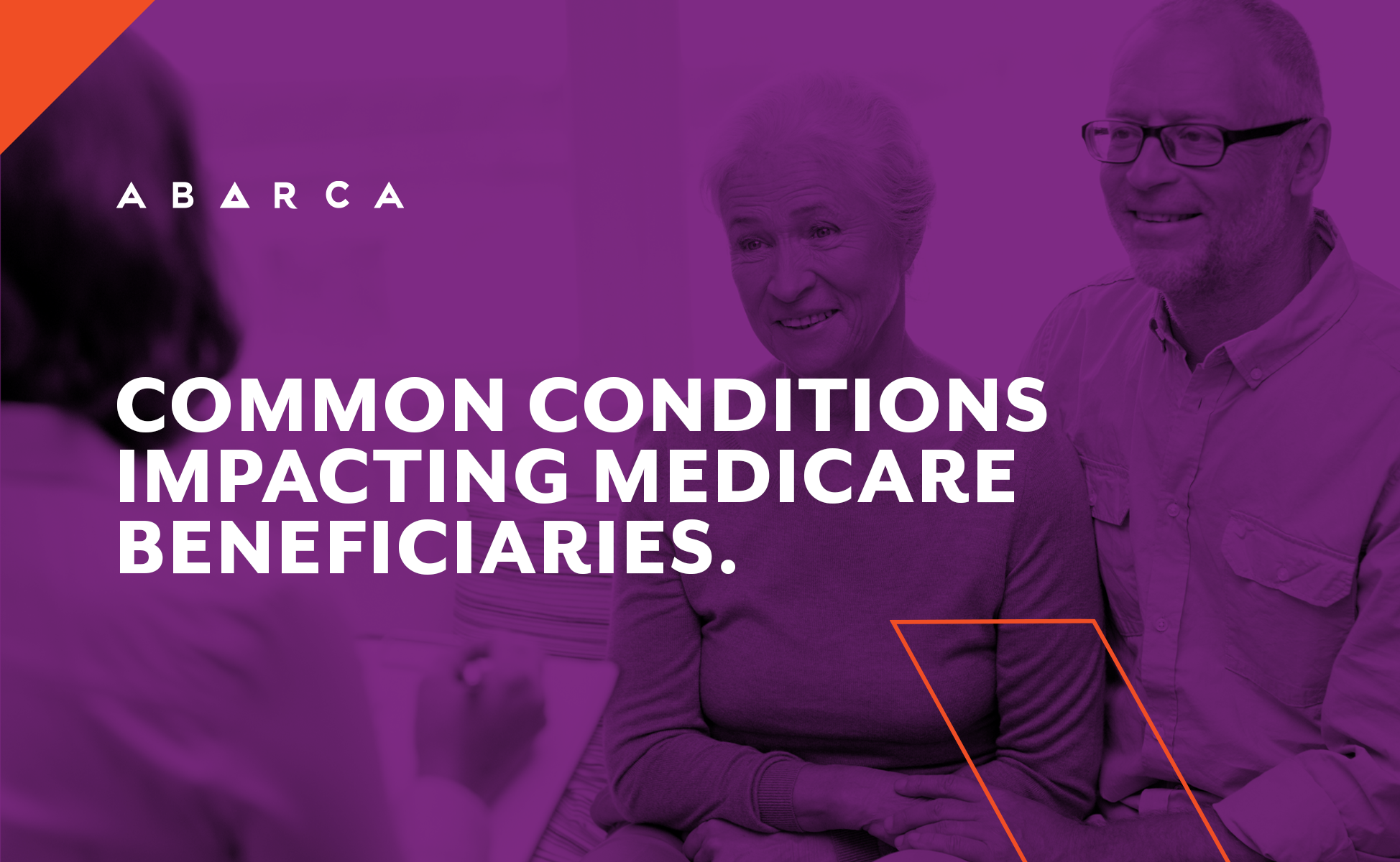 Abarca Health: Common conditions impacting Medicare beneficiaries