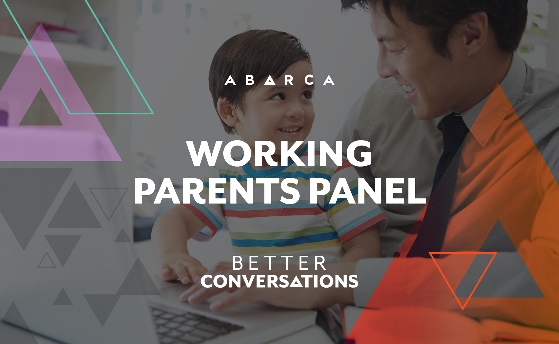 Abarca's first Better Conversations panel on Working Parents