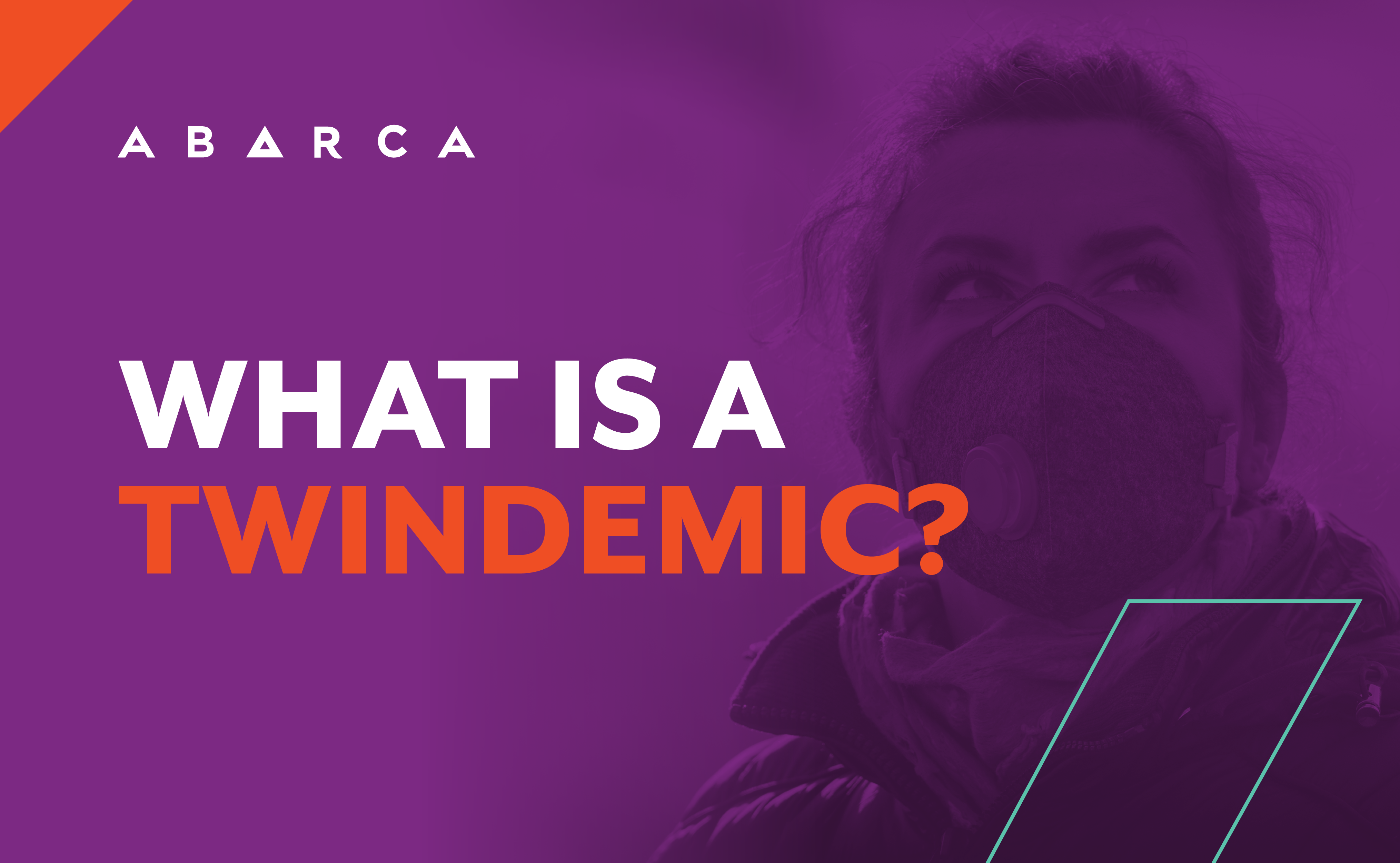 Abarca Health: What is a twindemic?