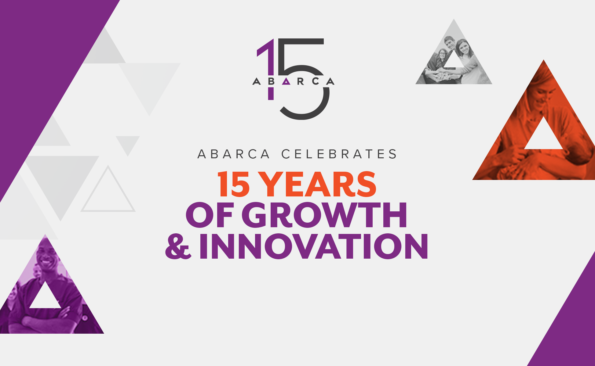 Abarca celebrates 15 years of growth and innovation