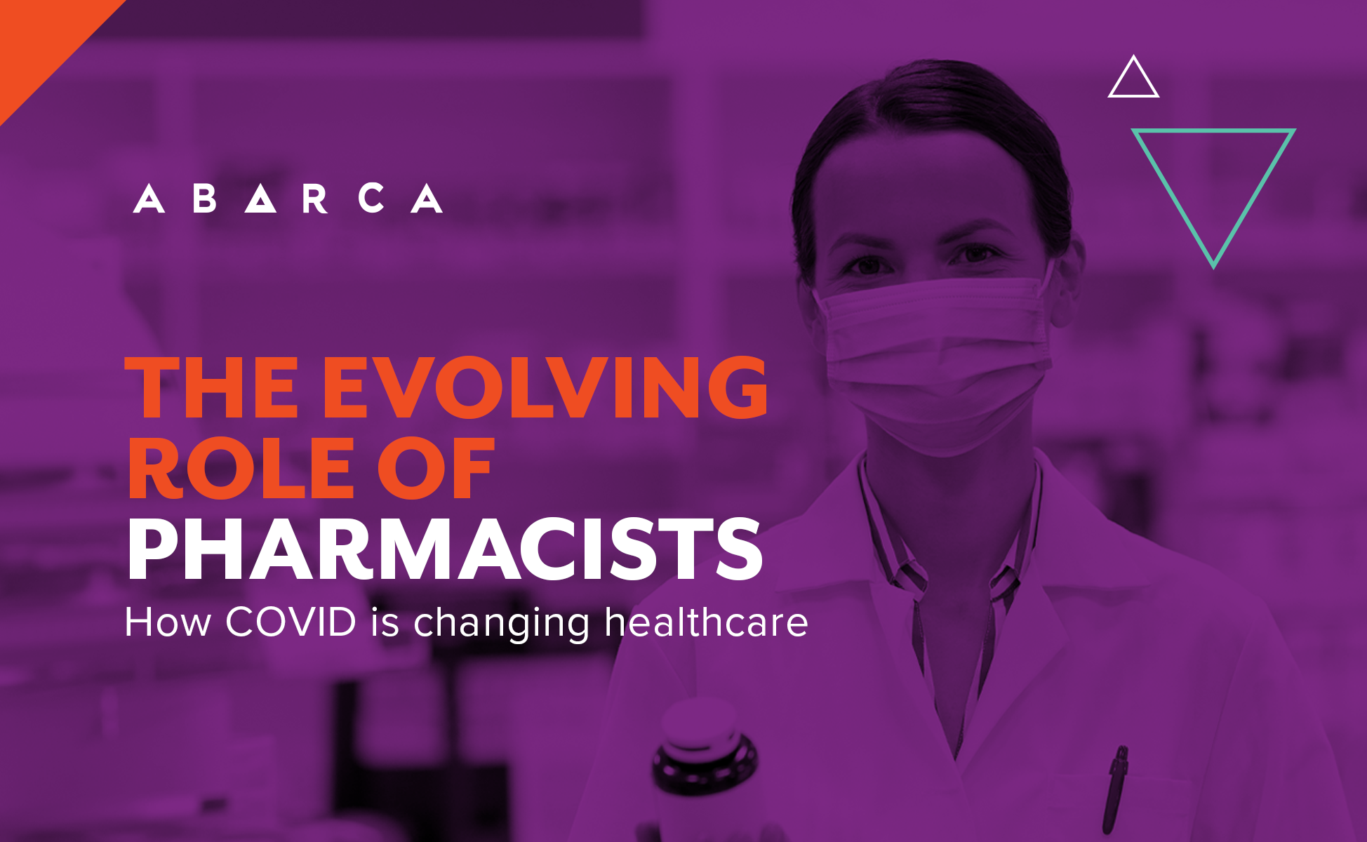 Abarca Health: The Evolving Role of Pharmacists