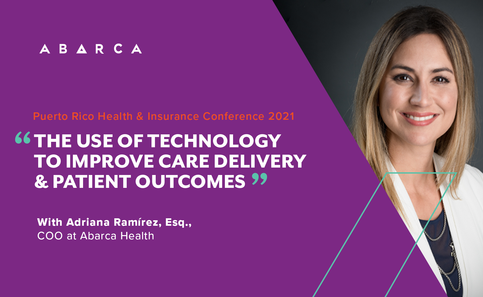 Abarca Health's Adriana Ramirez to lead panel on the role of technology in patient care
