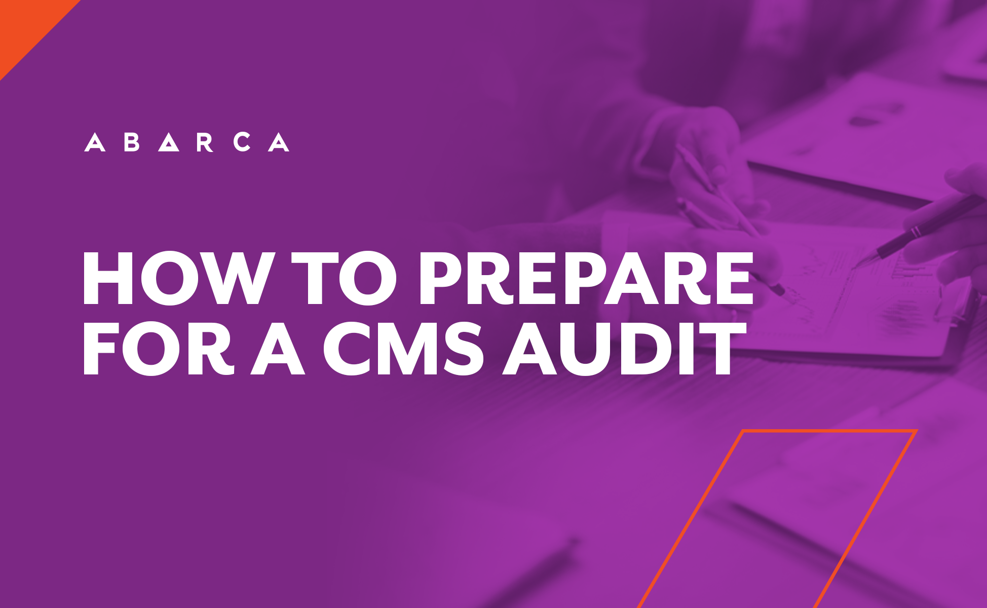 Abarca Health: How health plans can prepare for a CMS audit