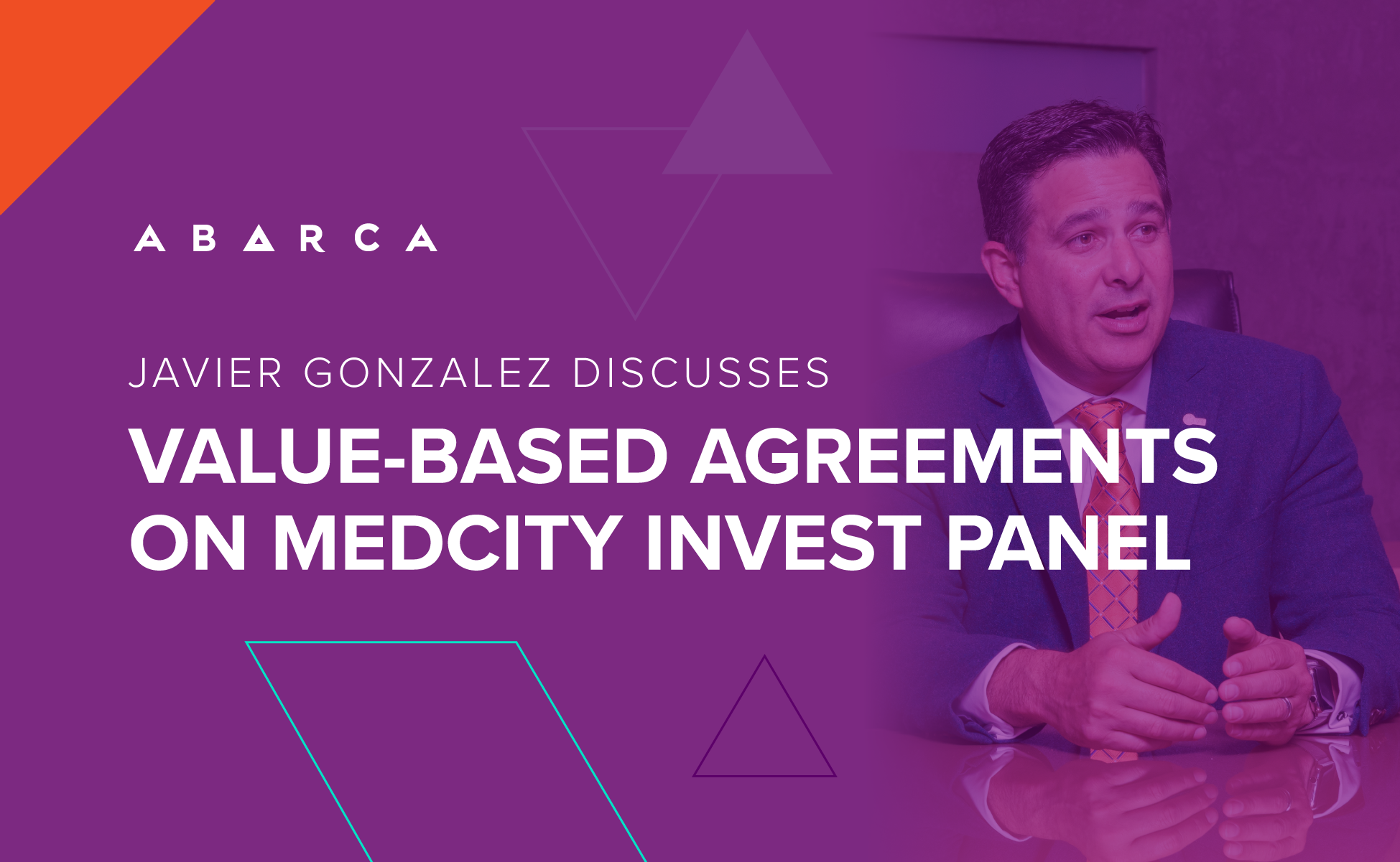 Javier Gonzalez discusses value-based agreements on MedCity INVEST panel