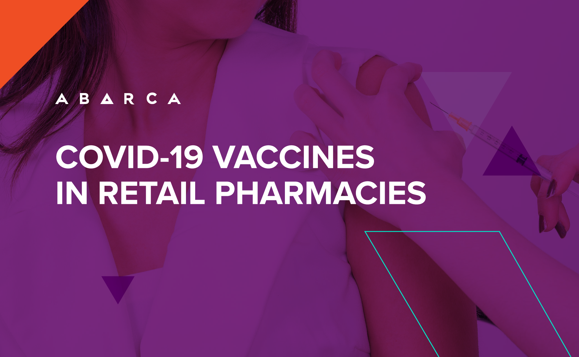 Abarca Health: COVID-19 vaccines in retail pharmacies