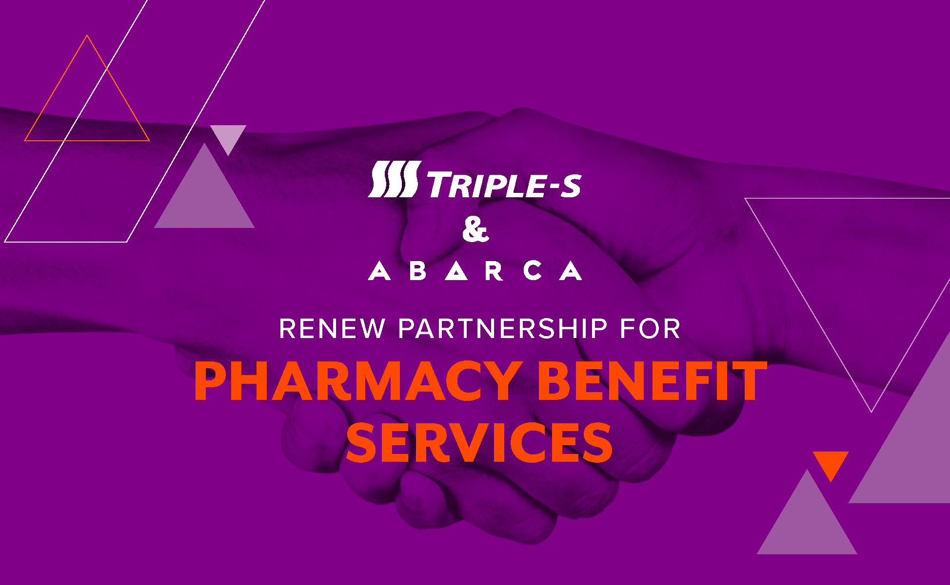 Triple-S and Abarca renew, expand partnership for pharmacy benefit services