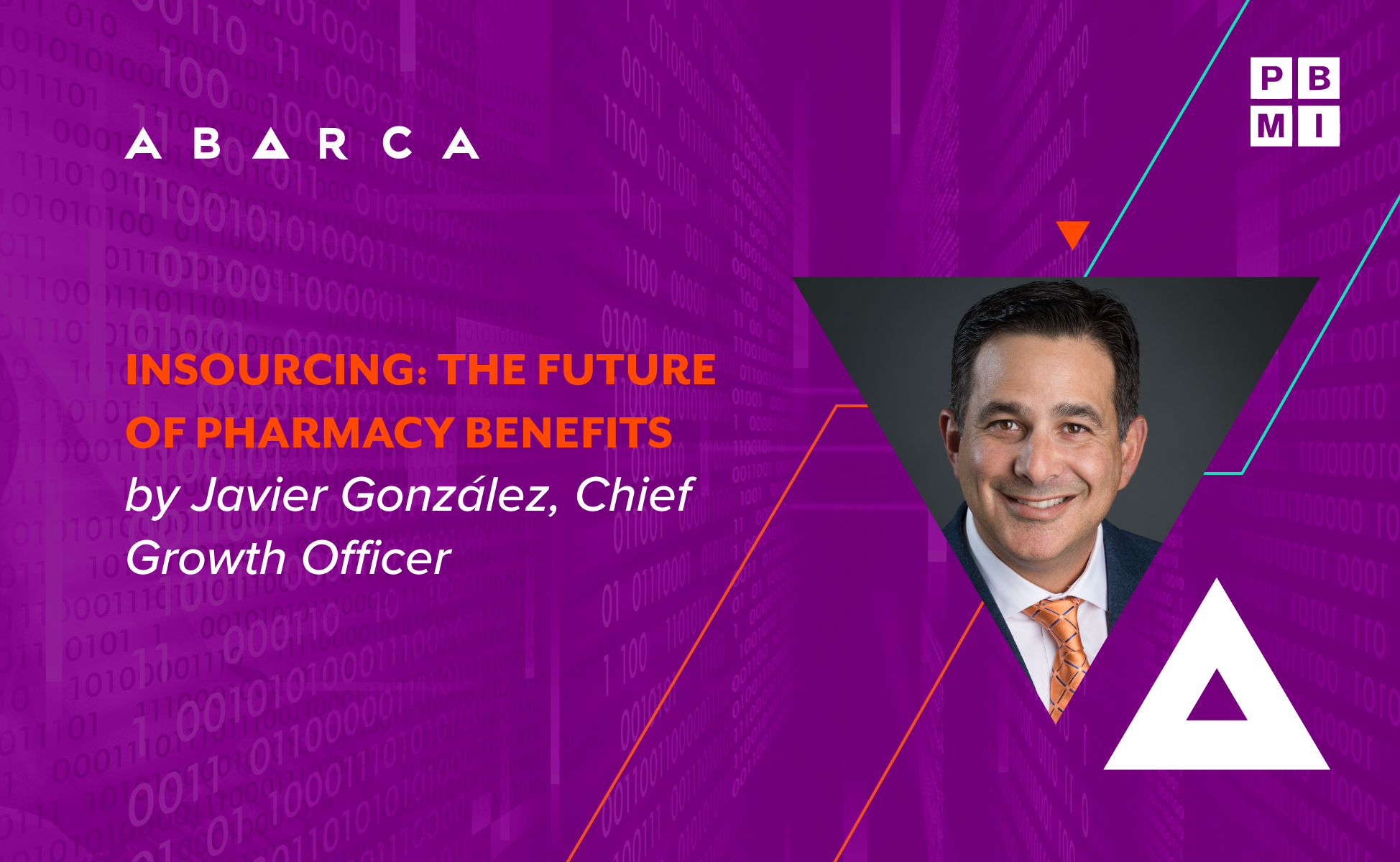 """""""Insourcing: The future of pharmacy benefits"""" with Javier González at the 2021 PBMI Annual National Conference"""
